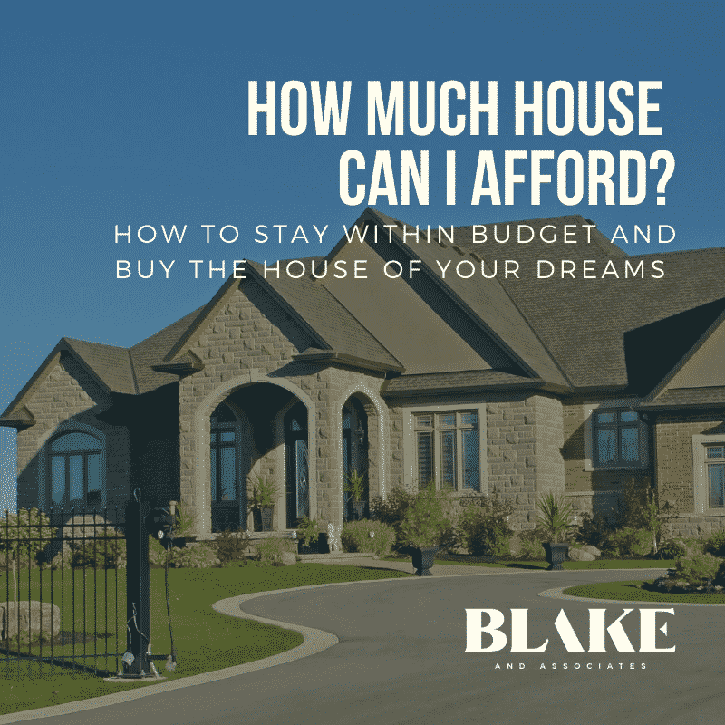 How Much House Can I Afford?